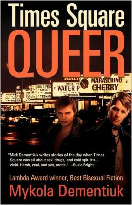 Times Square Queer by Mykola Dementiuk