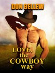 Don Bellew Love The Cowboy Way
